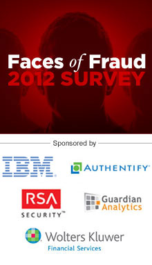 2012 Faces of Fraud Survey: Complying with the FFIEC Guidance
