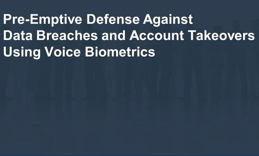 Attacking Payment Card Fraud Where It Is Most Vulnerable: Voice Biometrics In the Call Center and The Shifting Legal Landscape