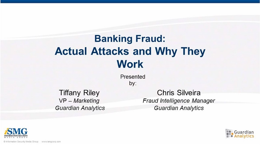 Banking Fraud: Actual Attacks and Why They Work