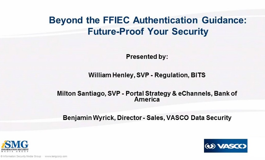 Beyond the FFIEC Authentication Guidance: Prepare for Future Threats