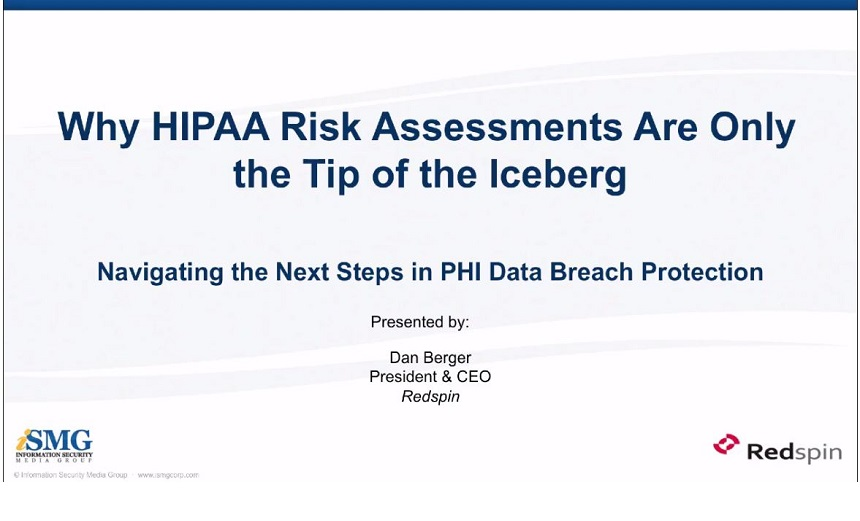Beyond HIPAA Risk Assessments: Added Measures for Avoiding PHI Breaches