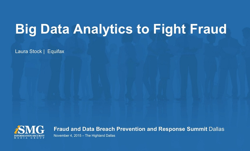 Big Data Analytics to Fight Fraud