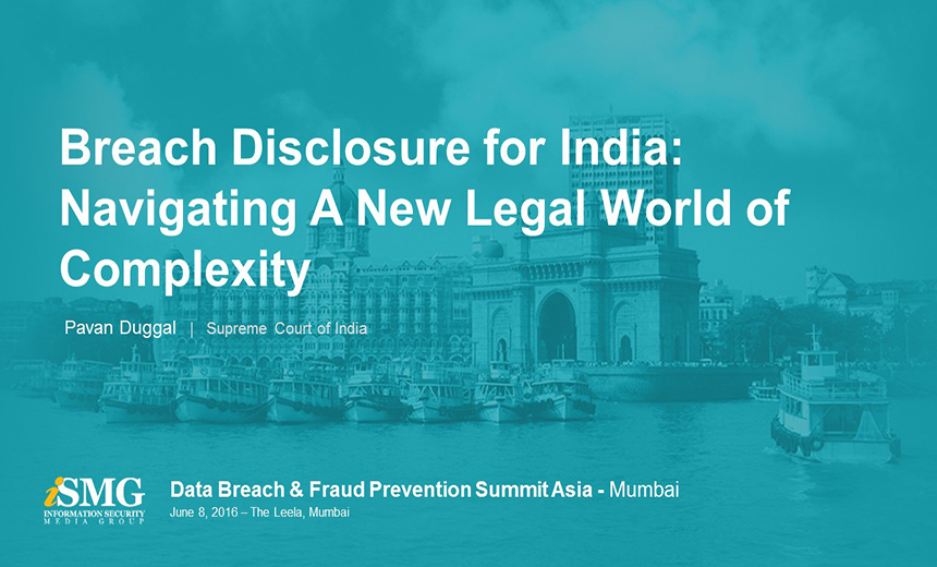 Breach Disclosure for India: Navigating a New Legal World of Complexity