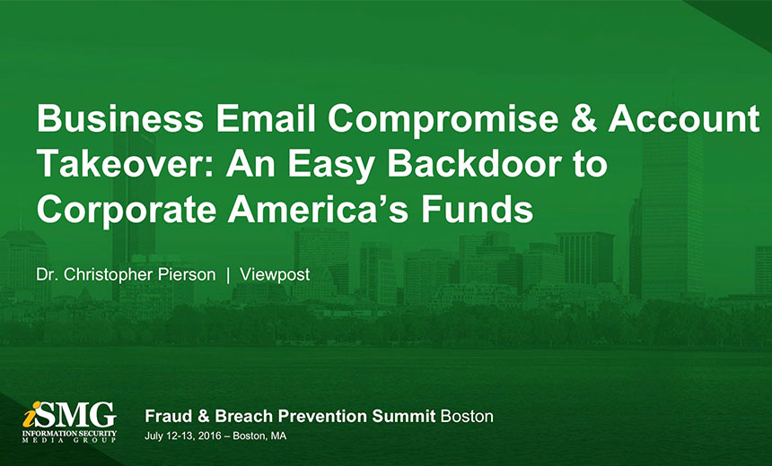 Business Email Compromise and Account Takeover - An Easy Backdoor to Corporate America's Funds
