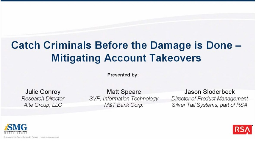 Catch Criminals Before the Damage is Done - Mitigating Account Takeovers