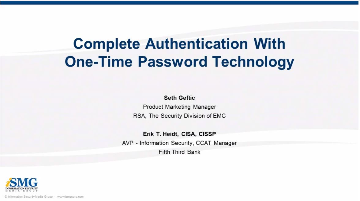 Complete Authentication with One-Time Password Technology