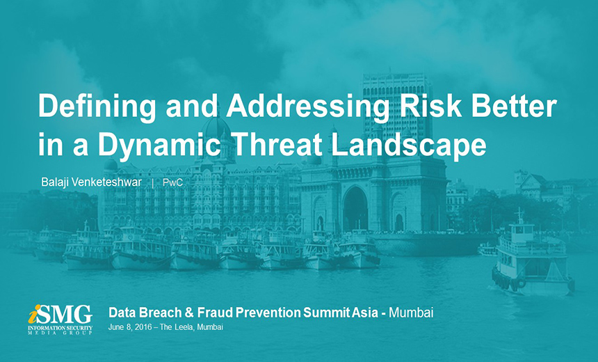 Defining and Addressing Risk Effectively in a Dynamic Threat Landscape