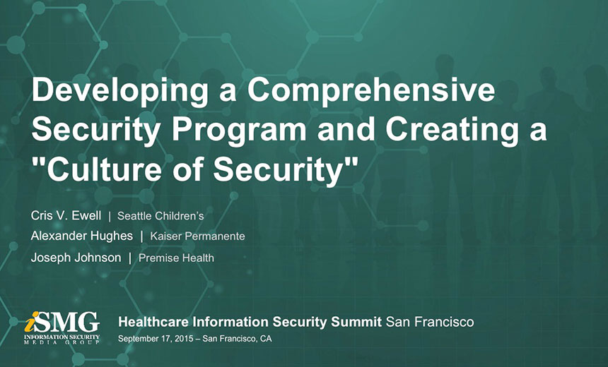 "Developing a Comprehensive Security Program and Creating a ""Culture of Security"""