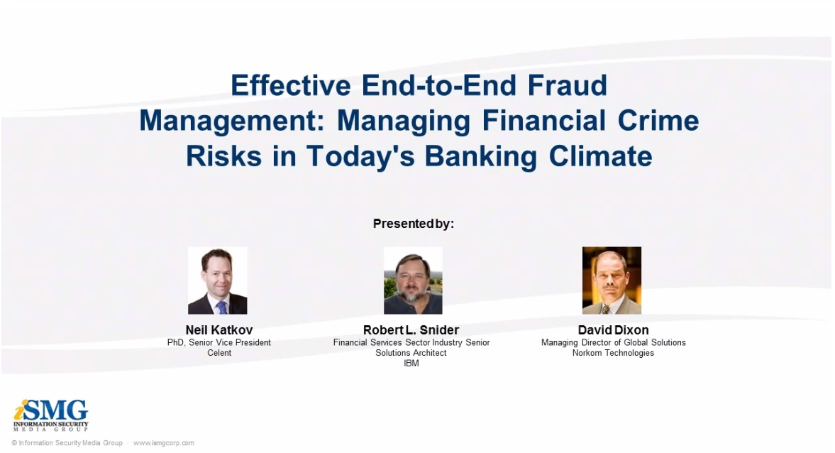 Effective End-to-End Fraud Management: Managing Financial Crime Risks in Today's Banking Climate
