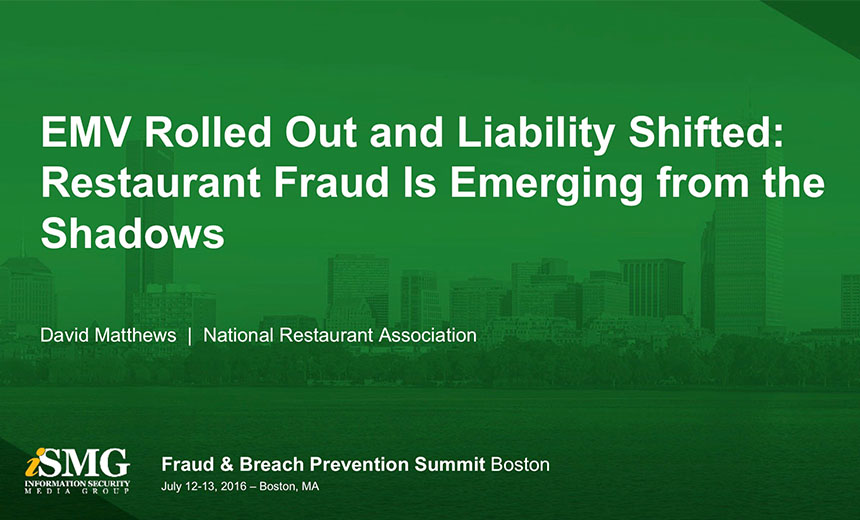 EMV Rolled Out and Liability Shifted: Restaurant Fraud Emerged from the Shadows