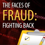 The Faces of Fraud: Fighting Back