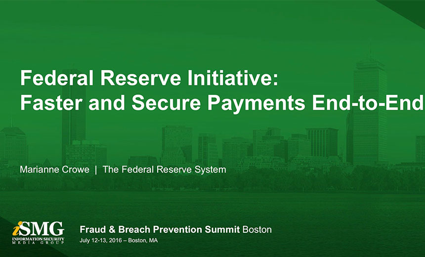 Federal Reserve Initiative: Faster and Secure Payments from End-to-End