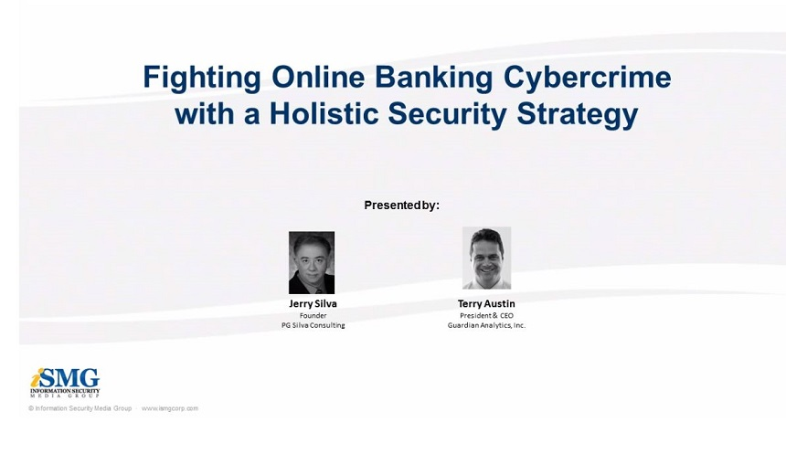 Fighting Online Banking Cybercrime with a Holistic Security Strategy