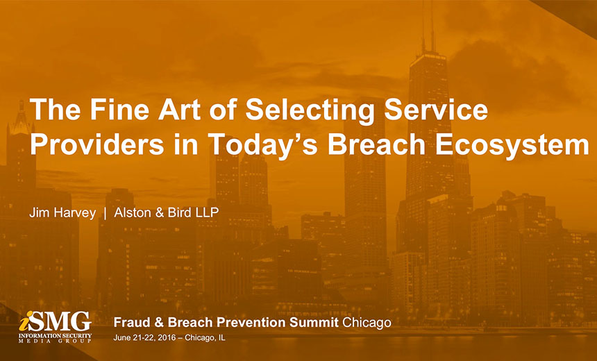 The Fine Art of Selecting Service Providers in Today's Breach Ecosystem