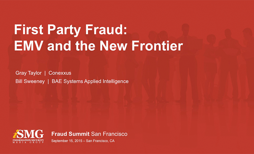 First Party Fraud: EMV and the New Frontier