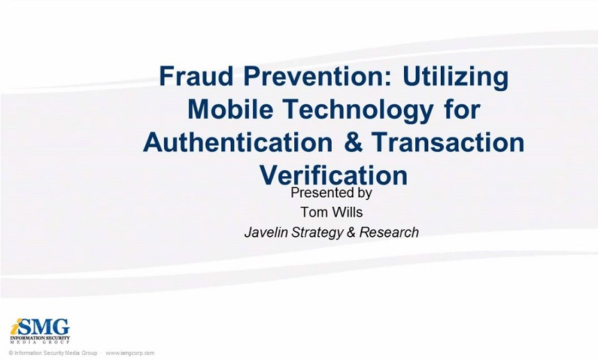 Fraud Prevention: Utilizing Mobile Technology for Authentication & Transaction Verification