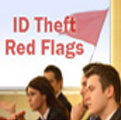 ID Theft Red Flags Rule - Tips from Regulators and Practitioners on How to Meet Nov. 1 Compliance