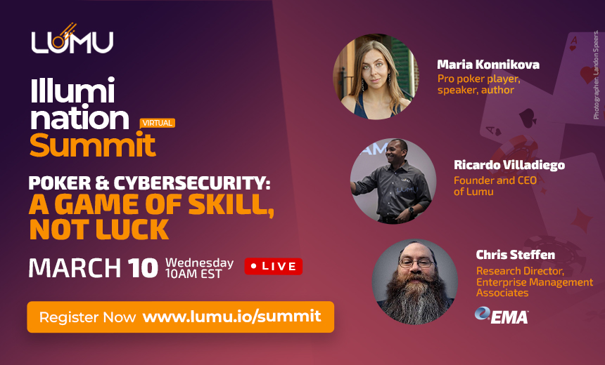 Illumination Summit: Poker & Cybersecurity: A Game of Skill, Not Luck