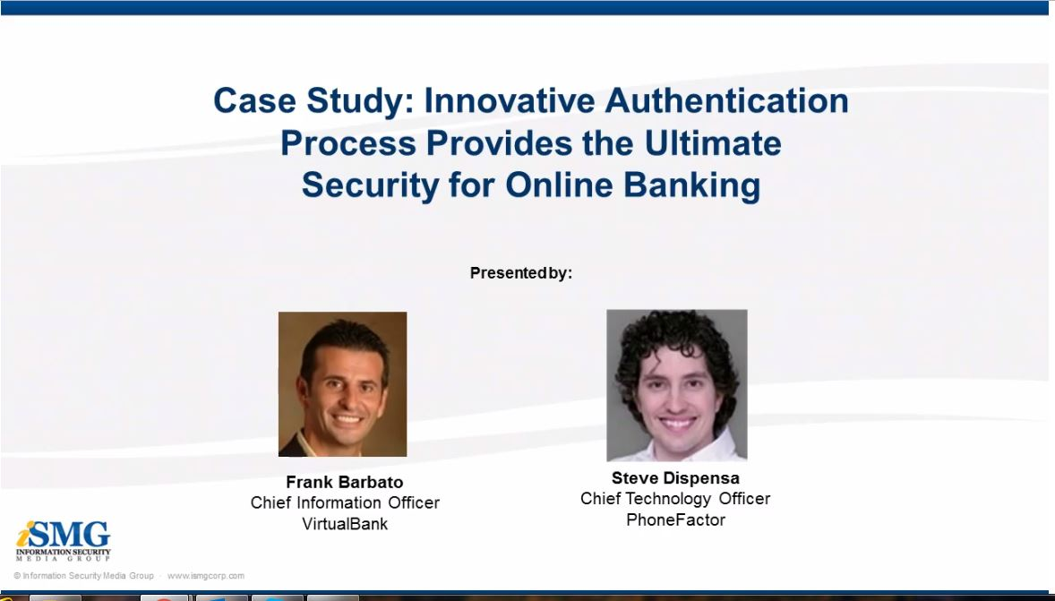 Innovative Authentication Process Provides the Ultimate Security for Online Banking