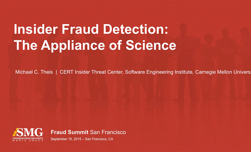 Insider Fraud Detection: The Appliance of Science