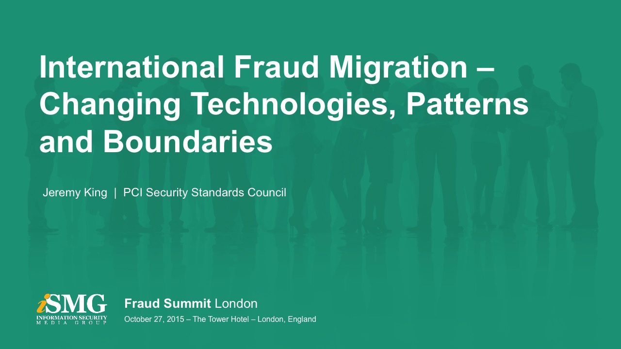 International Fraud Migration - Changing Technologies, Patterns and Boundaries