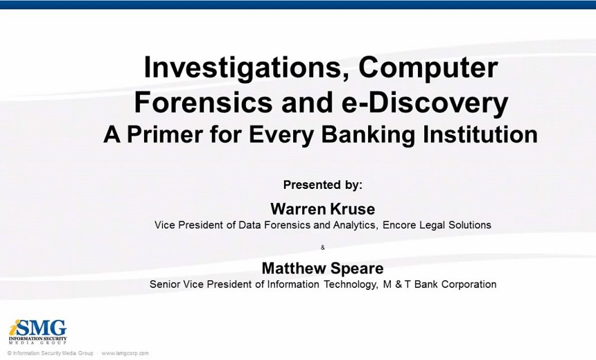 Investigations, Computer Forensics and e-Discovery - A Primer for Every Banking Institution