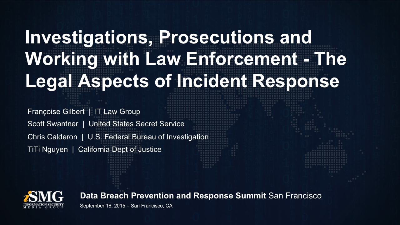 Investigations, Prosecutions and Working with Law Enforcement - The Legal Aspects of Incident Response