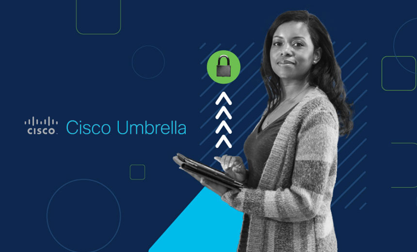 Live Webinar | A Look into Cisco Umbrella's Secure Internet Gateway (French Language Webinar)