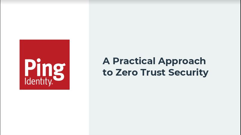 Webinar | A Practical Approach to Zero Trust Security
