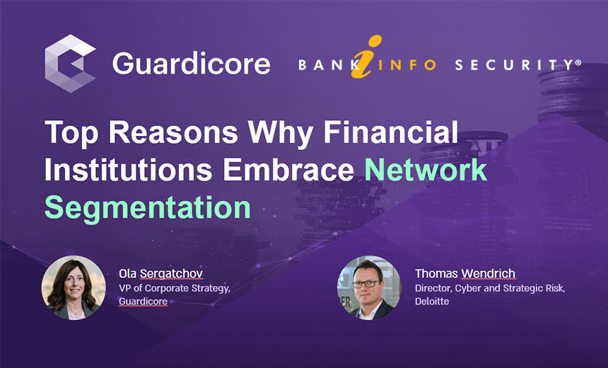 Webinar | Top Reasons Why Financial Institutions Embrace Network Segmentation