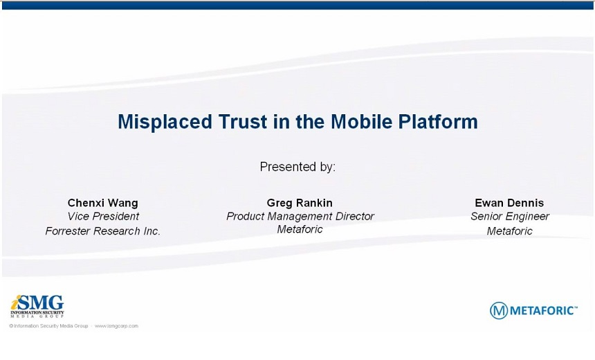 Misplaced Trust in the Mobile Platform