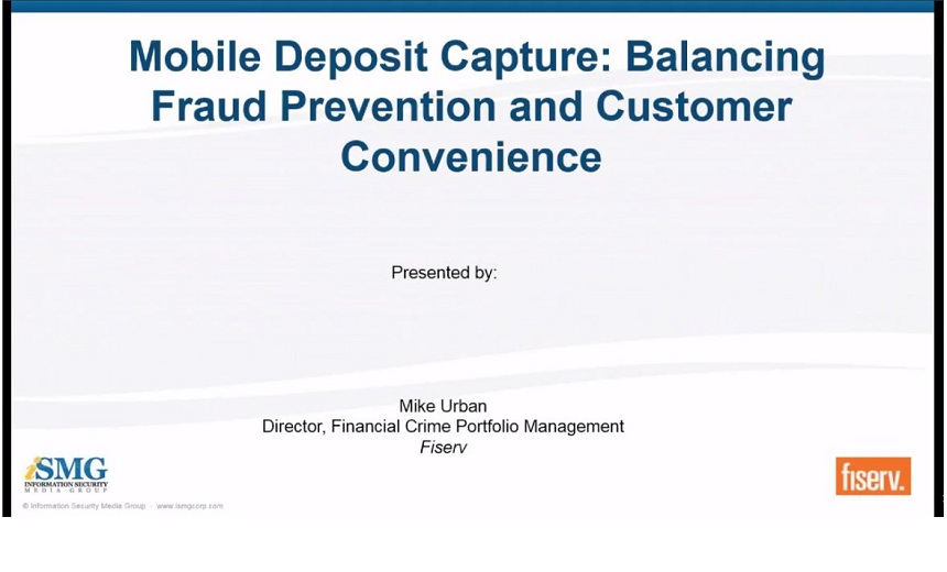 Mobile Deposit Capture: Balancing Fraud Prevention and Customer Convenience