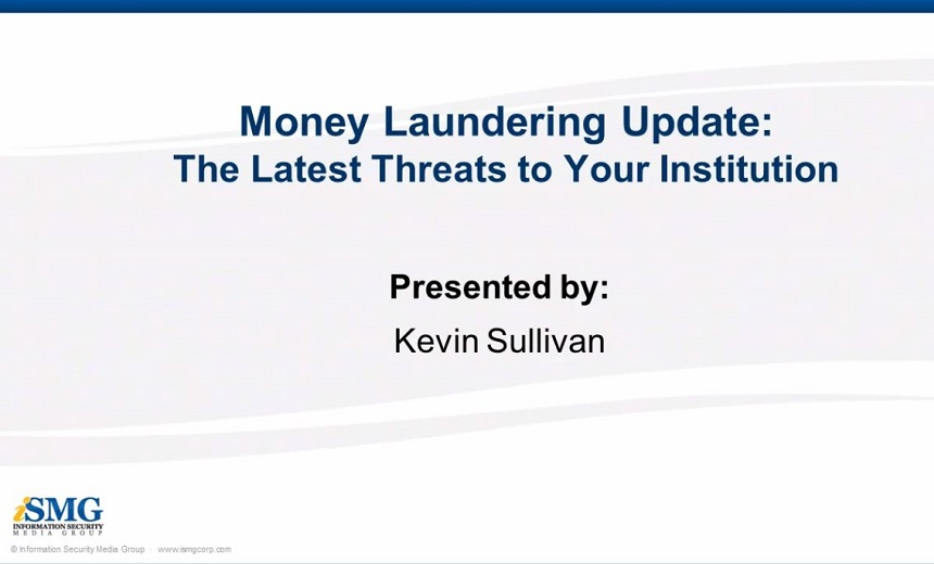 Money Laundering Update: The Latest Threats to Your Institution