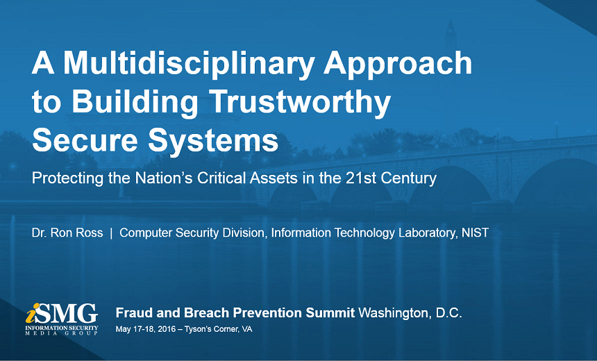A Multidisciplinary Approach to Building Trustworthy Secure Systems
