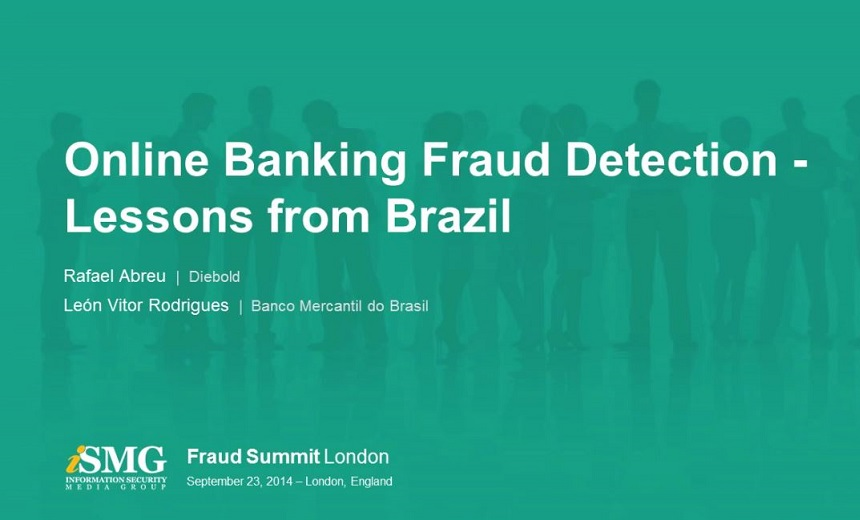 Online Banking Fraud Detection - Lessons from Brazil