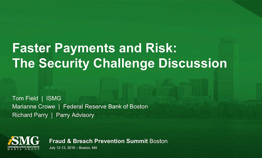 Panel: Faster Payments and Risk: The Security Challenge Discussion
