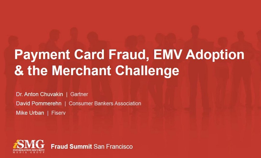Payment Card Fraud, EMV Adoption & the Merchant Challenge
