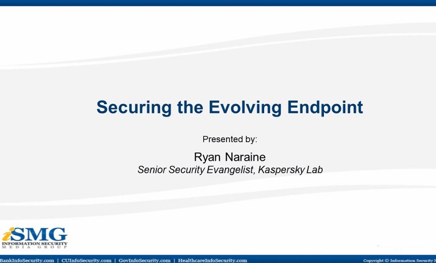 Securing the Evolving Endpoint