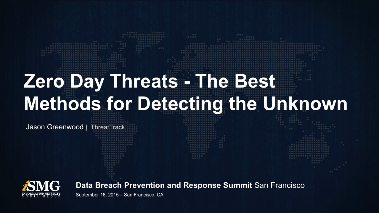 Zero Day Threats - The Best Methods for Detecting the Unknown